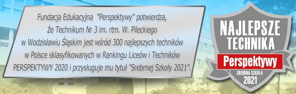 """Fundacja Edukacyjna """"Perspektywy"""" nadała Zespołowi Szkół Technicznych """"Srebrną Szkołę 2021""""."""